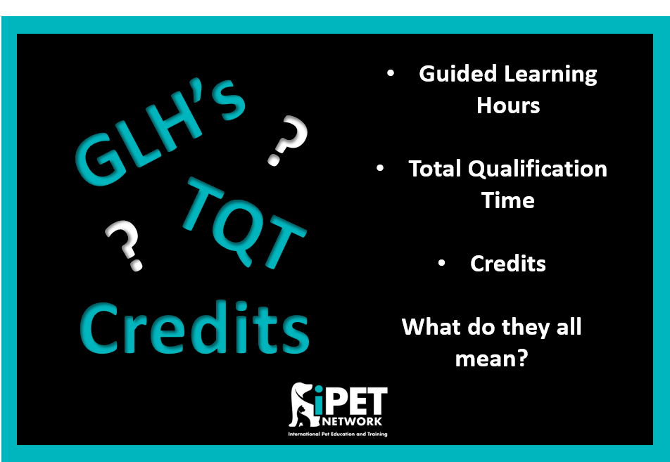 Guided learning hours, Total qualification time and Credits. What do they all mean?
